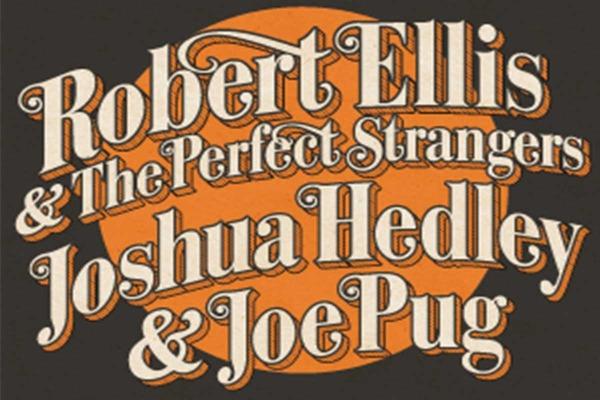 ROBERT ELLIS (USA) + JOSHUA HEDLEY (USA) + JOE PUG (USA)